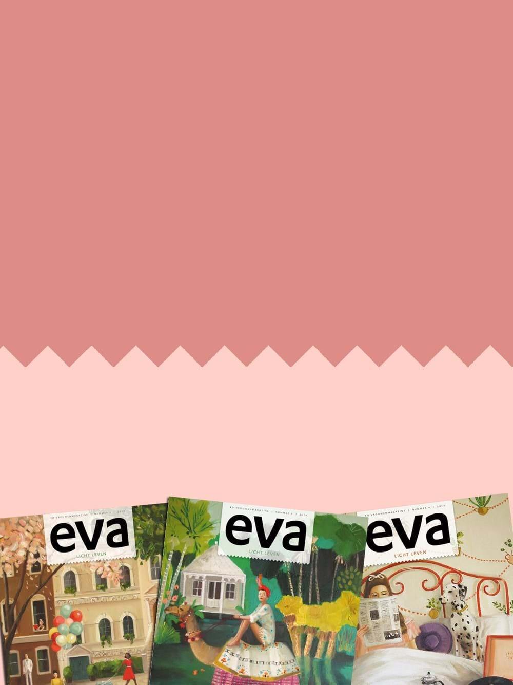 Eva Magazine Nu 1 Jaar Voor Slechts 25 Eo Acties